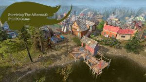 Surviving the Aftermath PC Version Full Game Free Download