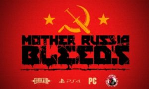 Mother Russia Bleeds PC Latest Version Free Download