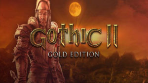 Gothic 2: Gold Edition PC Version Game Free Download